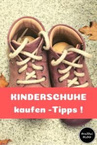 KINDERSCHUHE kaufen -Tipps