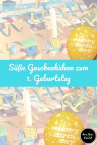 Happy Birthday Süße Geschenkideen Zum 1 Geburtstag