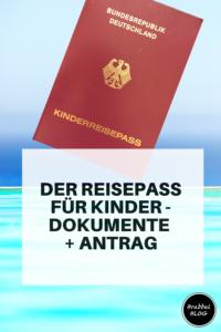 Der Reisepass für Kinder - Dokumente und Antrag