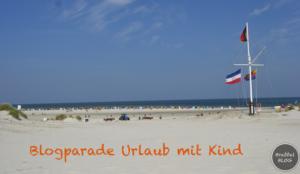 Blogparade Urlaub mit Kind