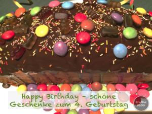 Happy Birthday - schöne Geschenke zum 4. Geburtstag