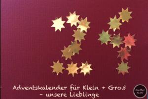 Adventskalender für Klein & Gross - unsere Lieblinge