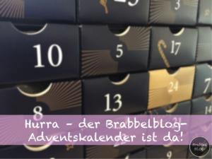 Hurra, hurra - der Brabbelblog Adventskalender ist da!
