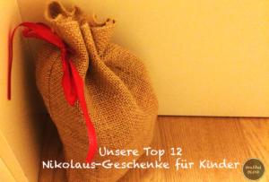 Hohoho - unsere Top 12 Nikolaus-Geschenke für Kinder