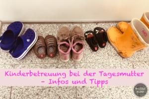 Kinderbetreuung bei der Tagesmutter - Infos & Tipps