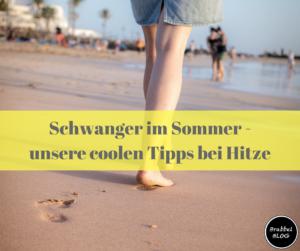 Schwanger im Sommer - unsere coolen Tipps bei Hitze