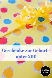 Geschenkideen zur Geburt - unter 20€