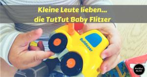 Kleine Leute lieben... die Tut Tut Baby Flitzer von Vtech