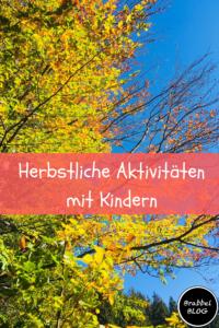 Herbstliche Aktivitäten mit Kindern