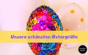 Unsere schönsten Ostergrüße