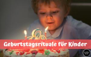 Geburtstagsrituale für Kinder
