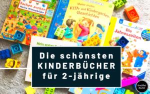 Die schönsten Kinderbücher für 2-Jährige