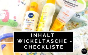 Inhalt der Wickeltasche - unsere Checkliste