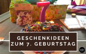 Geschenkideen zum 7. Geburtstag