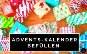Adventskalender befüllen für Kinder - unsere Liste