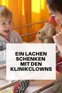 Ein Lachen schenken - die KlinikClowns
