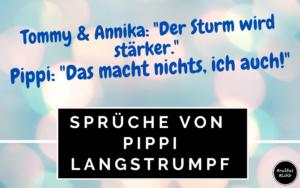 Die schönsten Sprüche von Pippi Langstrumpf